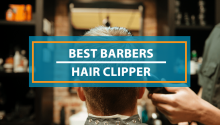 Best Hair Clippers for Barbers