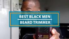 Best Beard Trimmer For Black Men