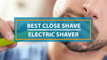Best Close Shave Electric Shaver
