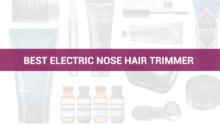 Best Electric Nose Hair Trimmer