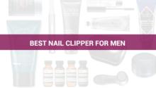 Best Nail Clipper For Men