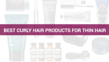 Best curly hair products for thin hair